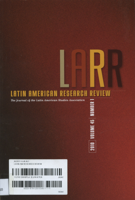Latin American Research Review Vol.45 No.1 2010