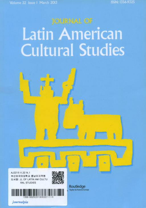 Journal of Latin American Cultural Studies Vol.22 No.1 March 2013