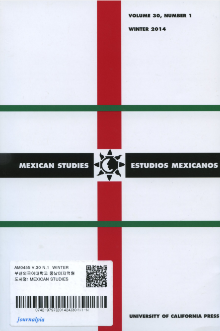 Mexican Studies Vol.30 No.1 Winter 2014