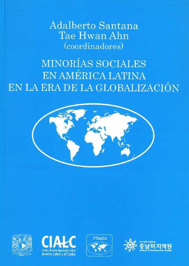 MINORIAS SOCIALES EN AMERICA LATINA EN LA ERA DE LA GLOBALIZACION